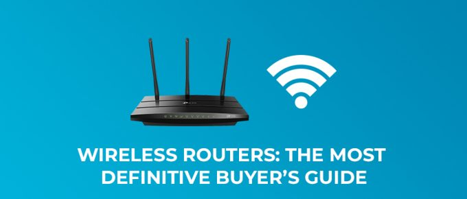 Wireless Routers Buyer's Guide